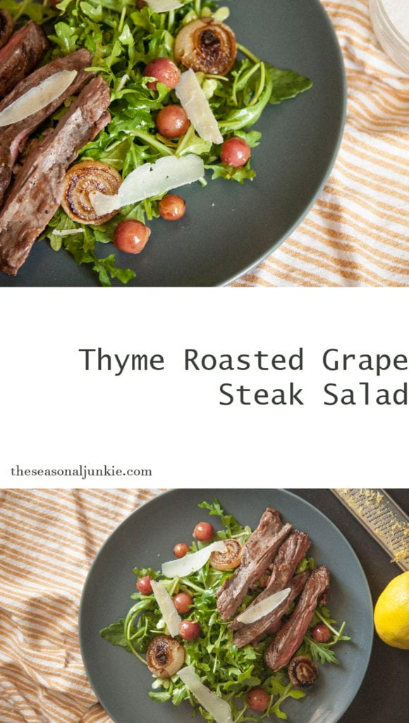 Thyme Roasted Grape Steak Salad- The Seasonal Junkie