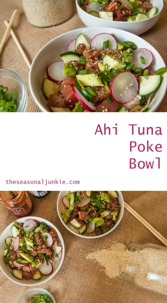 Ahi Tuna Poke Bowl- The Seasonal Junkie