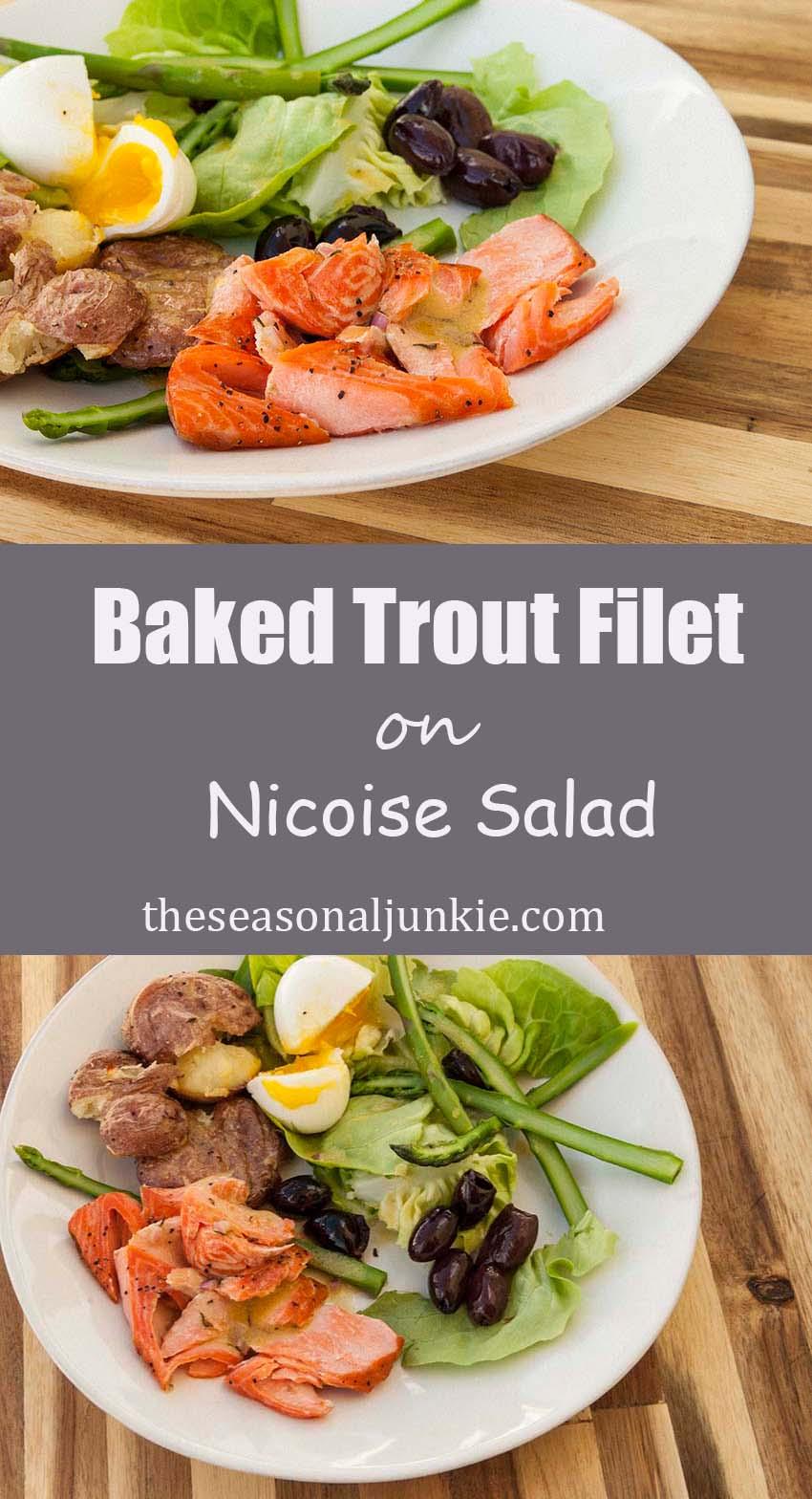 Baked Trout Filet on Nicoise Salad - The Seasonal Junkie