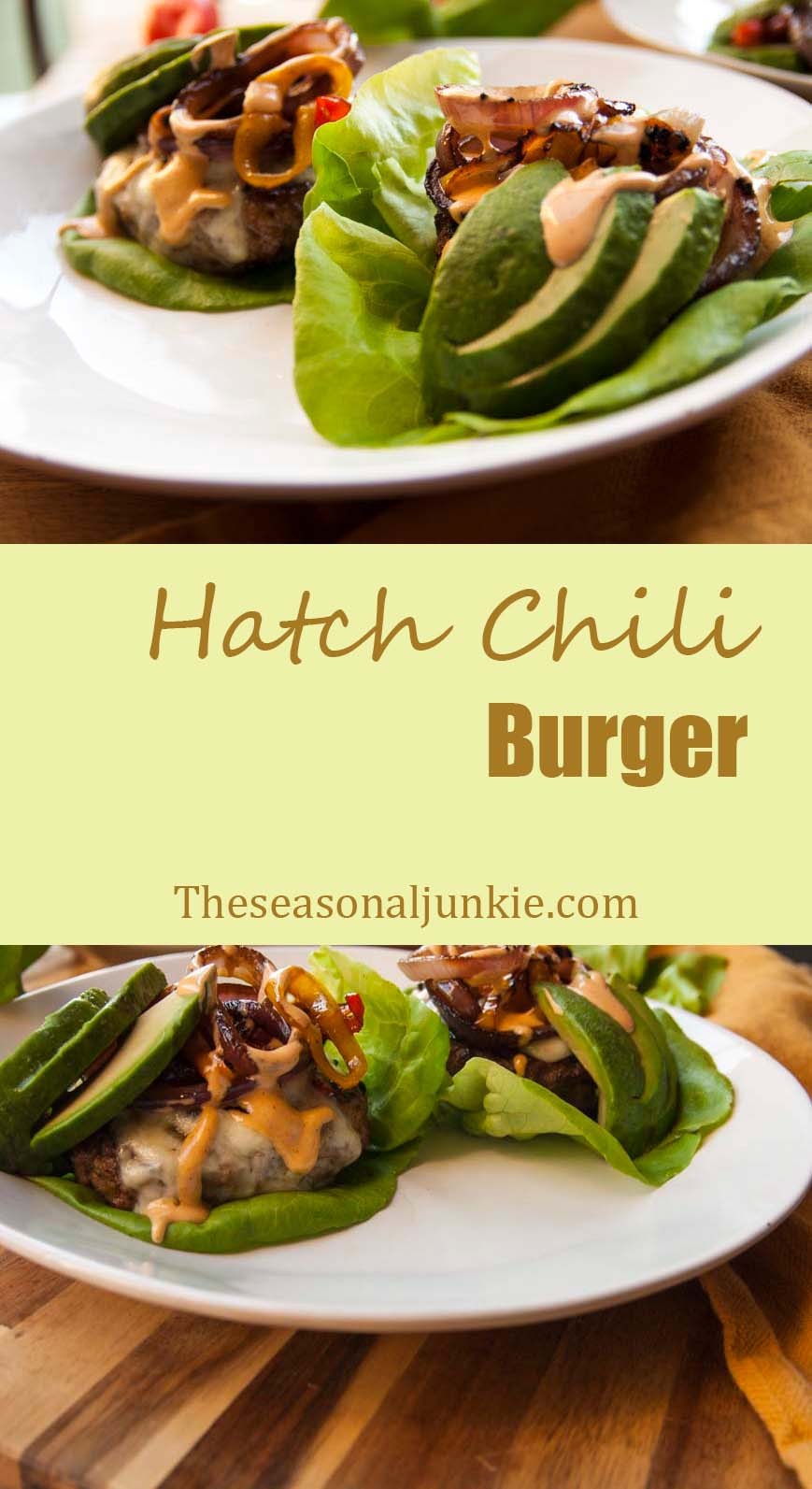 Hatch Chili Burger- The Seasonal Junkie