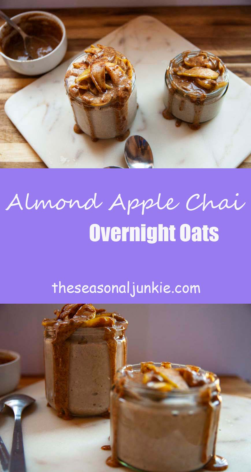 Apple Chai Overnight Oats- The Seasonal Junkie