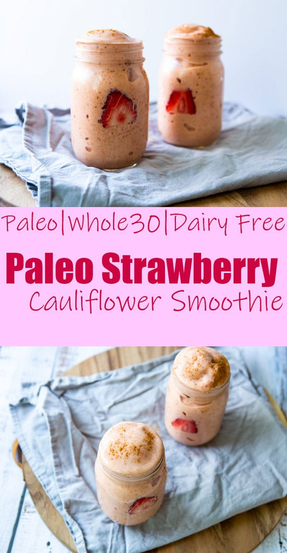 Paleo Strawberry Cauliflower Smoothie- The Seasonal Junkie