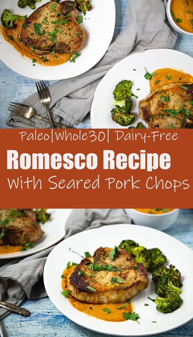 Romesco Recipe with Seared Pork Chops